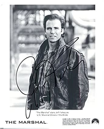 Signed Fahey, Jeff (The Marshal) 8x10 B&W Photo autographed