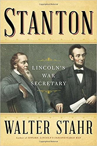 Lincolns War Secretary Stanton