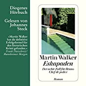Eskapaden (Bruno Courrèges 8) | Martin Walker