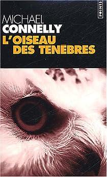 L'Oiseau des ténèbres par Connelly