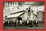 img - for Still Standing: A Postcard Book of Barn Photographs (Bur Oak Book) book / textbook / text book