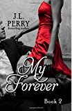 by j l perry my forever destiny series volume 2 paperback