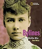 Bylines: A Photobiography of Nellie Bly (Photobiographies)