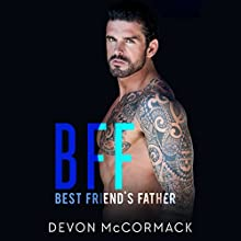 BFF: Best Friend's Father Audiobook by Devon McCormack Narrated by Michael Pauley