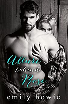 Allure Behind Rose (Castle Book 3) by [Bowie, Emily]