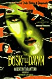 From Dusk Till Dawn: A Screenplay