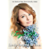 Forget Me Not: Christian Contemporary Romance Novella (American State Flower)