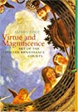 Virtue and Magnificence, Alison Cole, 0131833162