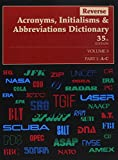Reverse Acronyms Initialisms and Abbreviation Dictionary, , 0787687545