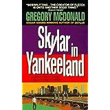 Skylar in Yankeeland: A Mystery by Gregory McDonald (1998-01-01)