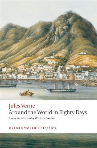 Around the World in Eighty Days (Oxford World's Classics) by Verne, Jules [11 September 2008]