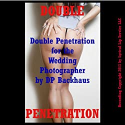Double Penetration for the Wedding Photographer