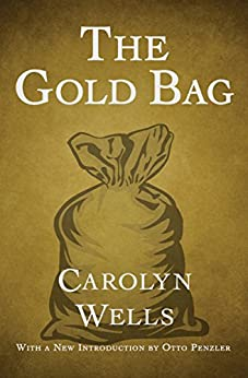 The Gold Bag (The Fleming Stone Mysteries) by [Wells, Carolyn]