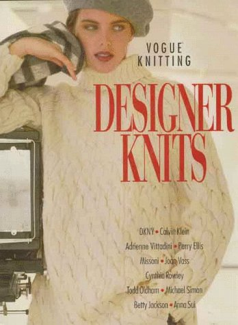 Vogue Knitting: Designer Knits