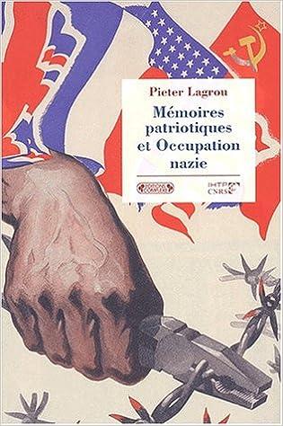 Livre gratuits Mémoires de l'occupation nazie en Europe occidentale pdf ebook