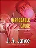 Improbable Cause, J. A. Jance, 078627302X