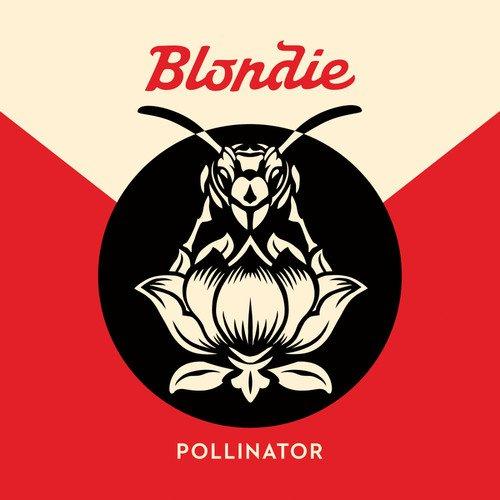 Blondie - Pollinator - Zortam Music