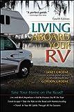 Living Aboard Your RV, 4th Edition (International Marine-RMP)