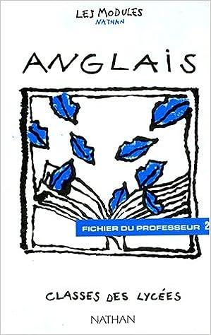 Amazon Fr Modules Nathan Anglais Classes Des Lycees Fichier Du Professeur 2 Grilles De Test Marcelin Livres