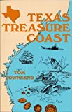 Texas Treasure Coast, Tom Townsend, 1571680438