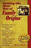 Getting the Most Out of Family Origins, Bruce Buzbee, 0966171306