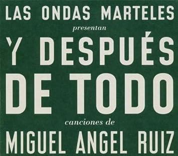 Las Ondas Marteles Presents Y Despues De Todo: Canciones de Miguel ...