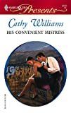His Convenient Mistress, Cathy Williams, 0373124791