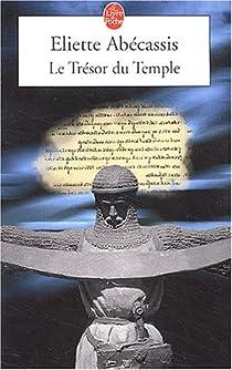 Le Trésor du Temple : Intégral par Abecassis