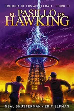 El pasillo de Hawking: Trilogía de los Accelerati, 3 (LITERATURA ...