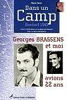 Dans un Camp : Basdorf 1943 Georges Brassens et moi avions 22 ans... par Vincent