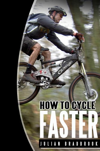 How To Cycle Faster (Run Cycle Swim Book 2) by [Bradbrook, Julian]
