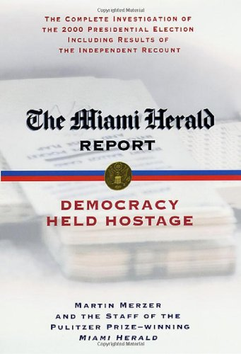 Download The Miami Herald Report: Democracy Held Hostage pdf