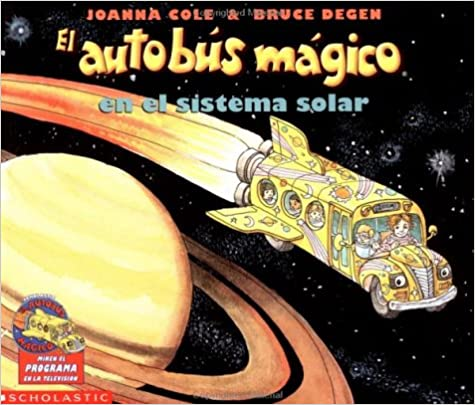 El Autobus Magico En El Sistema Solar / The Magic School Bus Lost In The Solar System por Joanna Cole epub