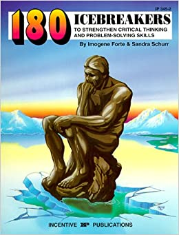 Book 180 Icebreakers to Strengthen Critical Thinking and Problem-Solving Skills IP