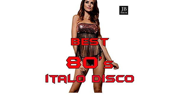 Best 80's Italo Disco by Disco Fever on Amazon Music