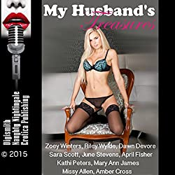 My Husband's Treasures: Twenty-Five Slut Wife Erotica Stories