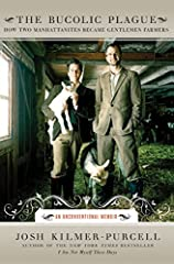 """""""I adore the Beekman boys' story. Their unlikely story of love, the land, and a herd of goats is hilariously honest. If these two can go from Manhattan to a goat farm in upstate New York, then I can't help feeling there is hope for us ..."""