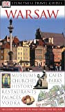 Eyewitness Travel Guides Warsaw, Dorling Kindersley Publishing Staff, 078949728X