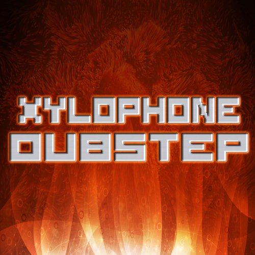 Xylophone Dubstep Remix Full Track Song Dance Electro Floorfillers X Treme 9 Hardcore Cream 2013 Clubbers Anthems Club Guide