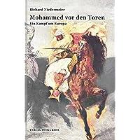 Mohammed vor den Toren: Ein Kampf um Europa