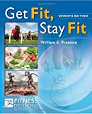 img - for Get Fit, Stay Fit book / textbook / text book