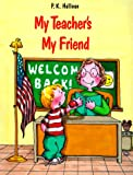 My Teacher's My Friend, P. K. Hallinan, 0824985427