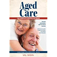 Aged Care - the complete Australian guide