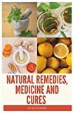 Natural Remedies, Medicine and