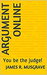 Argument Online: You Be the Judge!