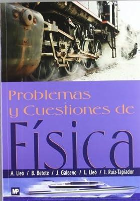 Problemas y cuestiones de física: Amazon.es: Lleé Morilla, Atanasio . . . [et al. ]: Libros