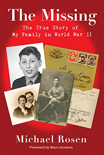 Book Cover: The Missing: The True Story of My Family in World War II