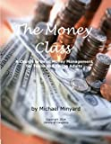 img - for The Money Class: A Course in Basic Money Management for Teens and Young Adults book / textbook / text book