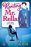 Renting Mr. Rella (Modern Not-So-Fairy Tales Book 1)