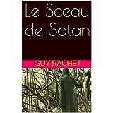 Le Sceau de Satan (Duchesse de la Nuit t. 1) (French Edition)